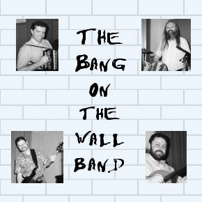 The Bang On The Wall Band